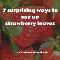 zero waste week strawberry leaves