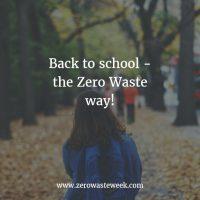 back to school the zero waste way