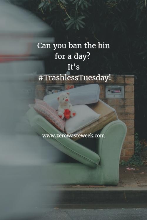 Zero Waste Week 2017 trashless tuesday