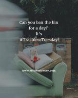 trashless tuesday zero waste week