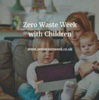 zero waste week with children