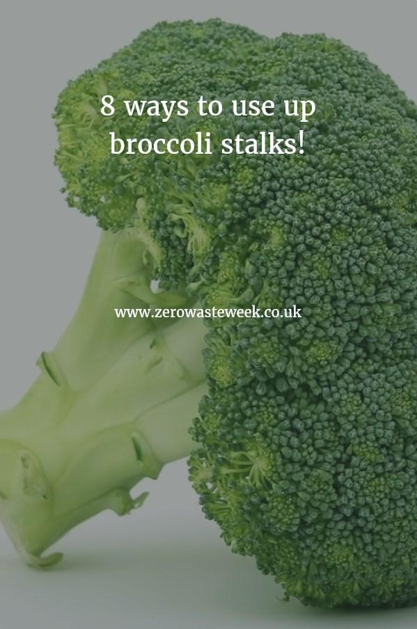 8 ways to use up broccoli stalks zero waste week