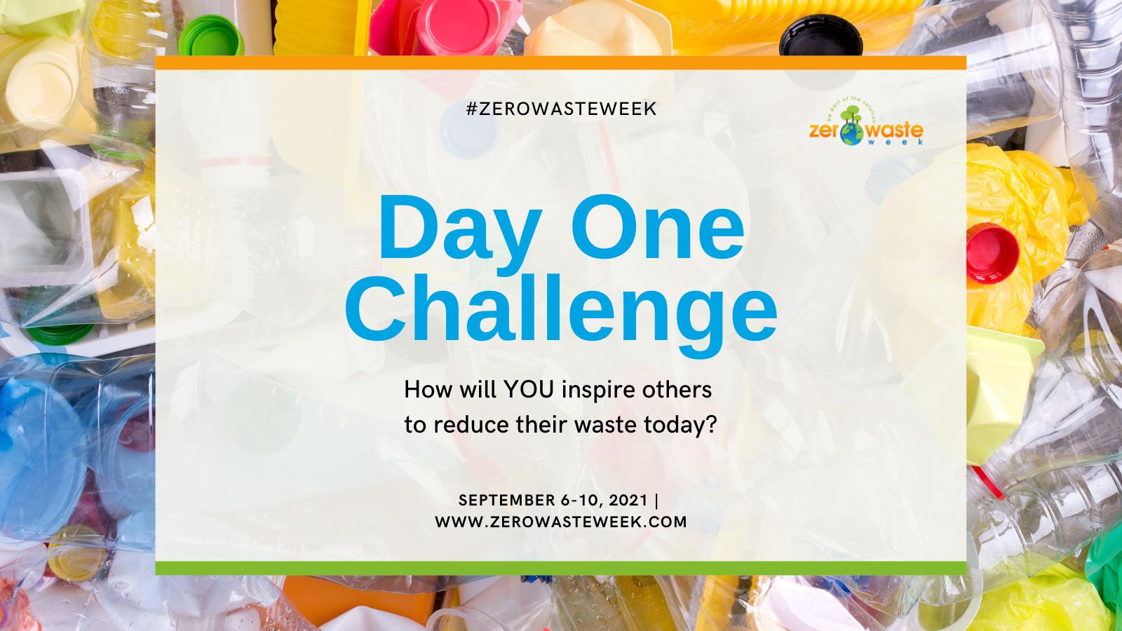 zero waste week day one challenge