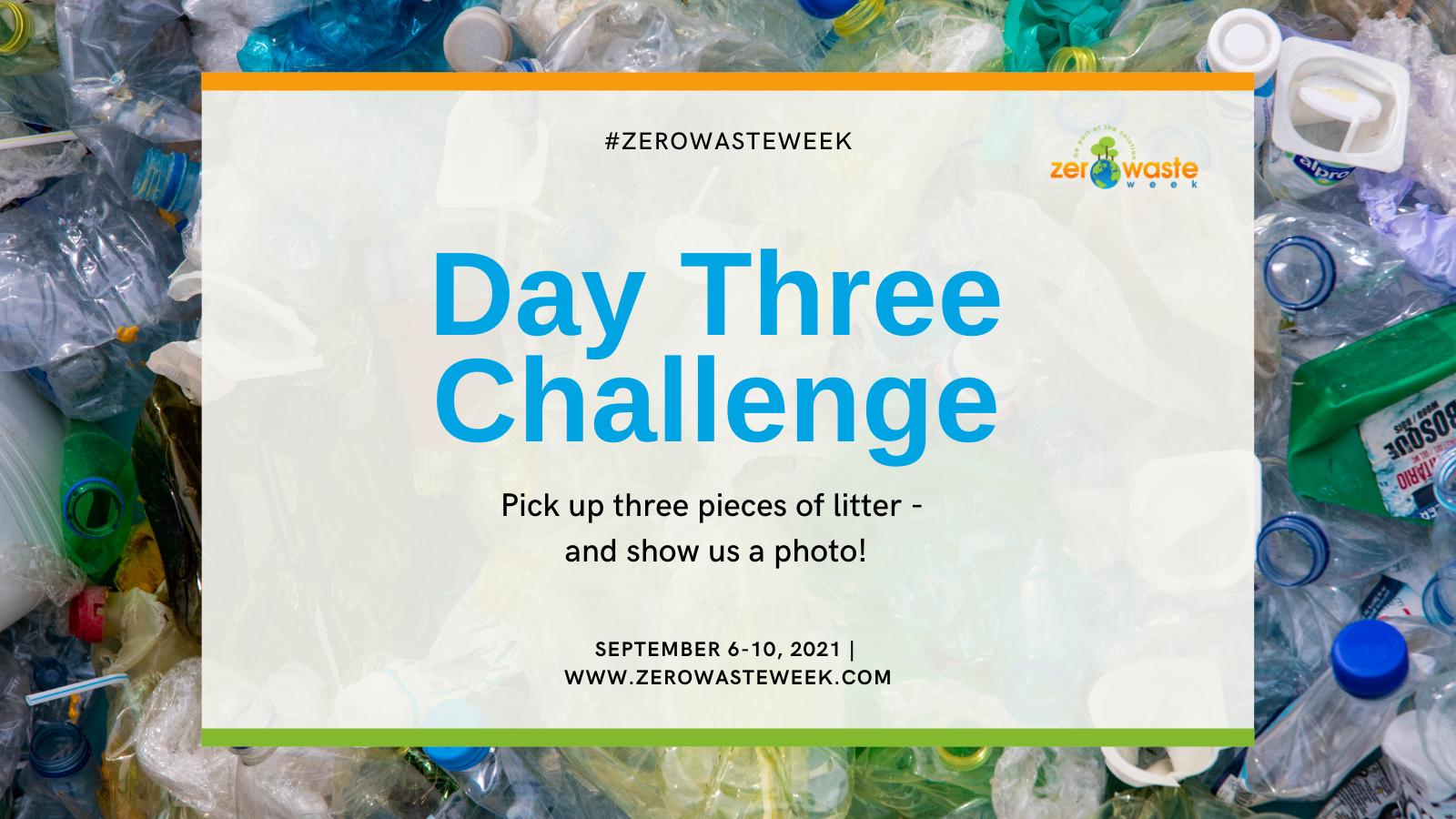zero waste week day three challenge